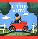 The Little Auto (Lois Lenski Books) (0375810730) by Lenski, Lois