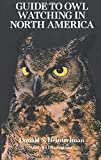 img - for Guide to Owl Watching in North America (Dover Birds) book / textbook / text book