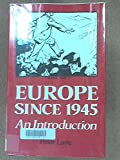 Europe Since 1945 (0389205753) by Lane, Peter