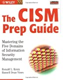 img - for The CISM Prep Guide: Mastering the Five Domains of Information Security Management book / textbook / text book
