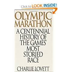 Olympic Marathon: A Centennial History of the Games' Most Storied Race (Contributions in Political Science)