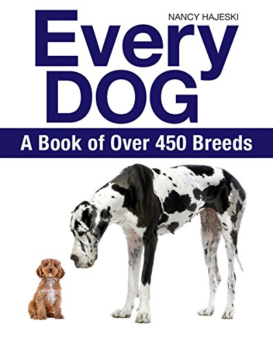 Book Cover: Every Dog: A Book of Over 450 Breeds