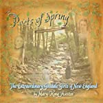 Poets of Spring: The Extraordinary Goodale Girls of New England | Mary-King Austin