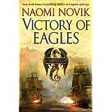 Victory of Eagles (Temeraire, Book 5) ~ Naomi Novik