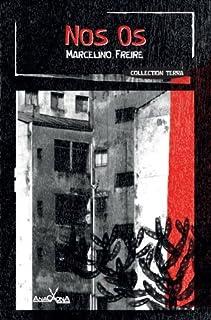 Nos os, Freire, Marcelino Juvêncio