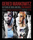 img - for Gered Mankowitz: 50 Years of Rock and Roll Photography book / textbook / text book