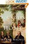The Founders at Home: The Building of...