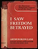 img - for I Saw Freedom Betrayed book / textbook / text book