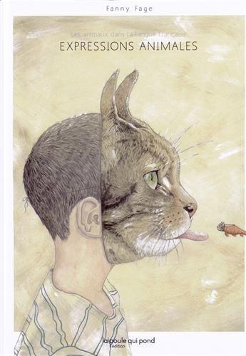 Expressions animales : les animaux dans la langue française