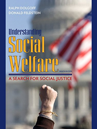 Understanding Social Welfare: A Search for Social Justice...