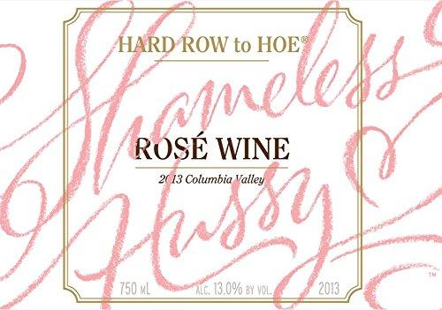 "2013 Hard Row To Hoe ""Shameless Hussy"" Rosé 750 Ml"