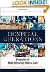 Hospital Operations: Principles of Hi...