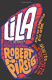 Lila: An Inquiry Into Morals (1846881544) by Pirsig, Robert M.