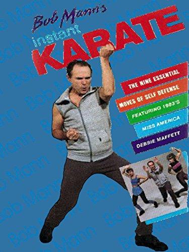 Bob Mann's Instant Karate