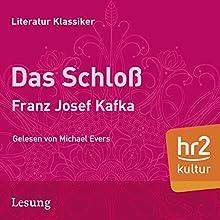 Das Schloß Hörbuch von Franz Kafka Gesprochen von: Michael Evers