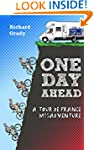 One Day Ahead: A Tour de France Misad...