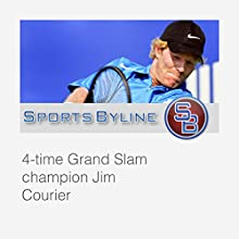 The Characters of Tennis: Jim Courier Interview  by Ron Barr, Jim Courier Narrated by Ron Barr