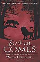 The Sower Comes: Book Three in the Solas Beir Trilogy (Volume 3)