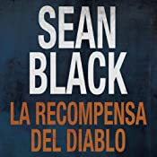 La Recompensa del Diablo [The Reward of the Devil] (Spanish Edition) | [Sean Black, Isabel Murillo]