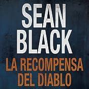 La Recompensa del Diablo [The Reward of the Devil] (Spanish Edition) | [Sean Black, Isabel Murillo]