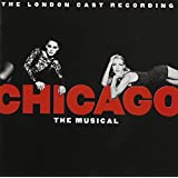 Chicago - The Musical (1998 London Cast) ~ Fred Ebb
