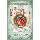The Map of Timeby F�lix J. Palma