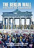 echange, troc The Berlin Wall - Escape to Freedom [Import anglais]