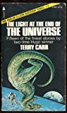 The Light at the End of the Universe (0515039829) by Terry Carr