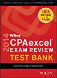 Wiley CPAexcel Exam Review 2014 Test Bank, Auditing and Attestation