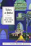 img - for Tales of Juha: Classic Arab Folk Humor (International Folk Tales) book / textbook / text book