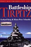 Battleship Tirpitz (Conway Maritime Modeller's)