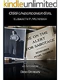 OSS Undercover Girl: Elizabeth P. McIntosh, An Interview (The Operators Book 2)
