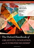 img - for The Oxford Handbook of Creativity, Innovation, and Entrepreneurship (Oxford Library of Psychology) book / textbook / text book