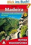 Madeira. Die sch�nsten Levada- und Be...