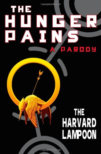 The Hunger Pains by The Harvard Lampoon
