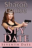 Spy Date: Seventh Date (The Spy Date Series)
