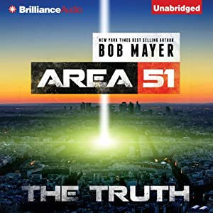 The Truth: Area 51, Book 7 | [Bob Mayer]