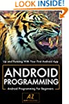 Android: Android Development & Progra...
