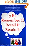 3 'R's: Remember It, Recall It, Retai...