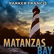 Matanzas Bay   [Parker Francis]