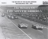RETURN OF THE SILVER ARROWS DVD -CLASSIC 50'S GP MERCS