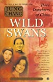 Wild Swans: Three Daughters of China (0743246985) by Chang, Jung