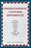 Understanding Cultural Differences: Germans, French and Americans (1877864072) by Hall, Edward T.