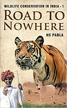 Road to Nowhere: Wildlife Conservation in India
