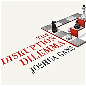 The Disruption Dilemma | Livre audio