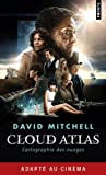 David Mitchell Cloud atlas: Cartographie des nuages