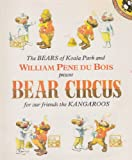 Bear Circus (0437348229) by Bois, William Pene Du