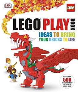 LEGO Play Book: Ideas to Bring Your Bricks to Life from DK CHILDREN