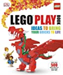 Lego Play Book: Ideas to Bring Your B...