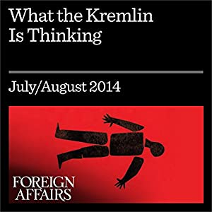 What the Kremlin Is Thinking Audiomagazin